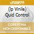 (LP VINILE) QUID CONTROL