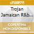 TROJAN JAMAICAN R&B BOX