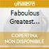 FABOULOUS GREATEST HITS