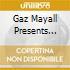 GAZ MAYALL PRESENTS TOPSKA