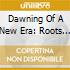 DAWNING OF A NEW ERA: ROOTS OF SKINHEAD