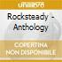 ROCKSTEADY - ANTHOLOGY
