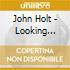 John Holt - Looking Back: The Definitive C