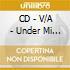 CD - V/A - Under Mi Sleng Teng - The Roots Of Digit