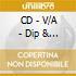 CD - V/A - Dip & Fall Back! - Classic Jamaican ment