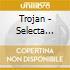 TROJAN SELECTA VOL.6