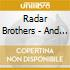Radar Brothers - And The Surrounding Mount