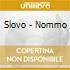 Slovo - Nommo