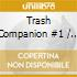 Trash Companion #1 - Various