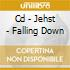 CD - JEHST - FALLING DOWN