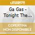 Ga Gas - Tonight The Midway Shines