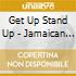Get Up Stand Up - Jamaican Protest Songs