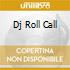 DJ ROLL CALL