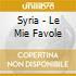 Syria - Le Mie Favole