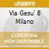 Via Gesu' 8 Milano