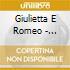 GIULIETTA E ROMEO - CONCHITA (SELEZIONE)