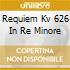 REQUIEM KV 626 IN RE MINORE