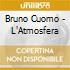 Bruno Cuomo - L'Atmosfera