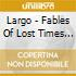 FABLES OF LOST TIME