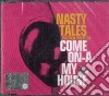Nasty Tales - Come On A My House