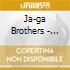 Ja-ga Brothers - Ja-ga Brothers