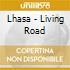 Lhasa - Living Road