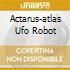 ACTARUS-ATLAS UFO ROBOT