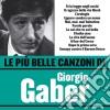 Giorgio Gaber - Le Piu' Belle Canzoni Di Giorgio Gaber