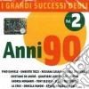I Grandi Successi Degli Anni 90 Vol. 2