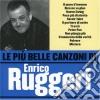 Enrico Ruggeri - Le Piu' Belle Canzoni Di Enrico Ruggeri