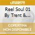 REEL SOUL 01 BY TRENT & SYDENHAM
