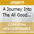 A JOURNEY INTO THE ALL GOOD FUNK ALLIANCE VAULTS (2CD MIXED E UNMIXED)