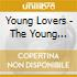 Young Lovers - The Young Lovers