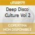 Deep Disco Culture Vol 2