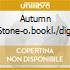 AUTUMN STONE-O.BOOKL./DIGI