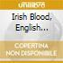 IRISH BLOOD, ENGLISH HEART/CD1
