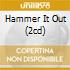 HAMMER IT OUT (2CD)