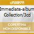 IMMEDIATE-ALBUM COLLECTION/3CD