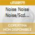 NOISE NOISE NOISE/5CD SET