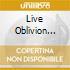 LIVE OBLIVION VOL.1