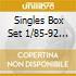 SINGLES BOX SET 1/85-92  (BOX 7 CD)