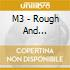 M3 - Rough And Ready-complete Recording