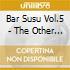 BAR SUSU VOL.5 - THE OTHER SIDE OF MIDNI