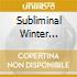 Subliminal Winter Sessions, Vol. 4