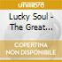 Lucky Soul - The Great Unwanted