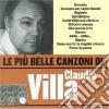 Claudio Villa - Le Piu' Belle Canzoni Di Claudio Villa
