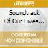 Soundtrack Of Our Lives (The) - A Present From The Past (2 Cd)