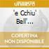 'E CCHIU' BELL' CANZONE E GIACOMO RONDINELLA