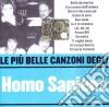 Homo Sapiens - Le Piu' Belle Canzoni Degli Homo Sapiens