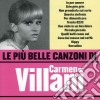 Carmen Villani - Le Piu' Belle Canzoni